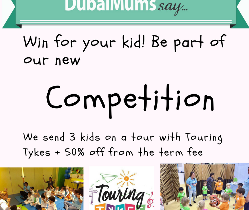 Win with Dubai Mums and Touring Tykes