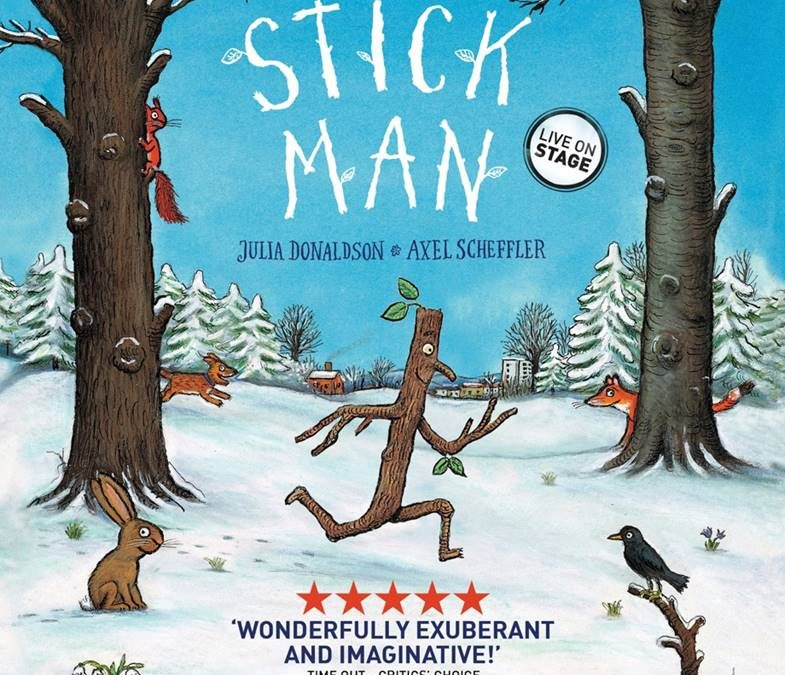 We have 2 sets of family tickets to Stick Man to GIVEAWAY!